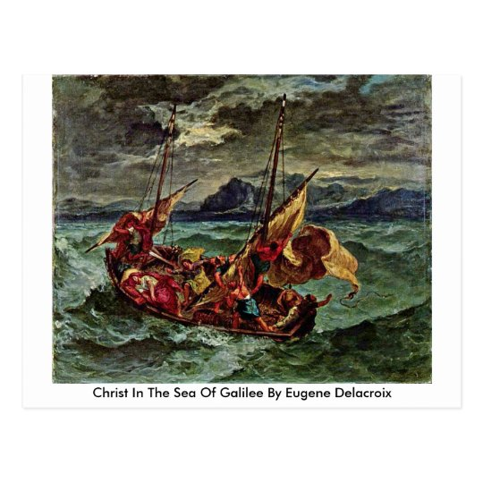 Christ In The Sea Of Galilee By Eugene Delacroix Postcard