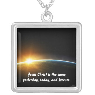 Christ Is Always The Same Silver Plated Necklace