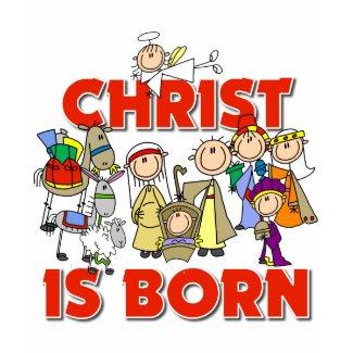 Christ Is Born Christmas Gift shirt