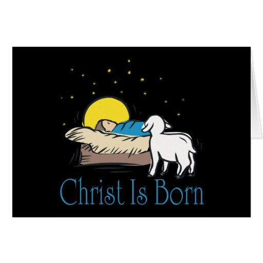 Christ Is Born Greeting Card
