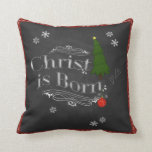 Christ is Born Pillow