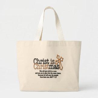 CHRIST IS CHRISTMAS LARGE TOTE BAG