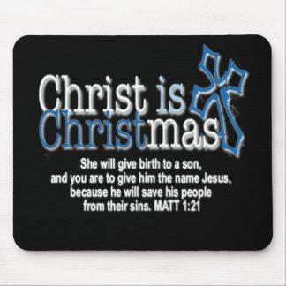 CHRIST IS CHRISTMAS MOUSEPADS