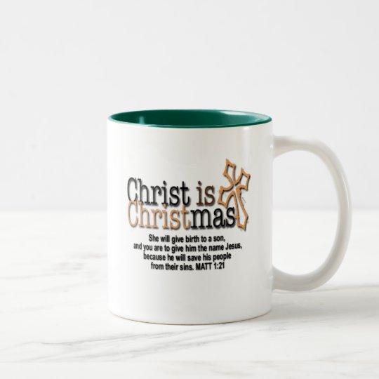 CHRIST IS CHRISTMAS Two-Tone COFFEE MUG