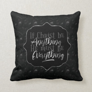 """Christ is Everything"" Throw Pillow (BB11)"