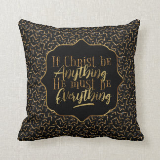 """Christ is Everything"" Throw Pillow (BB14)"