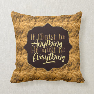 """Christ is Everything"" Throw Pillow (GG20)"