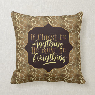 """Christ is Everything"" Throw Pillow (GG8)"
