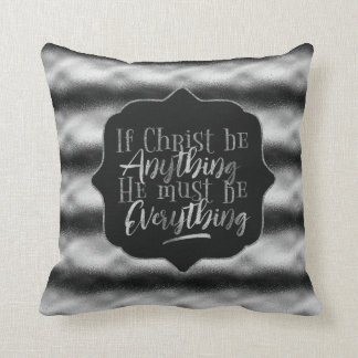 """Christ is Everything"" Throw Pillow (SS16)"