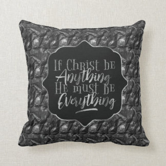 """Christ is Everything"" Throw Pillow (SS18)"