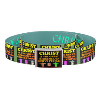 Christ Is The Great Redeemer Of Sinful People! Belt