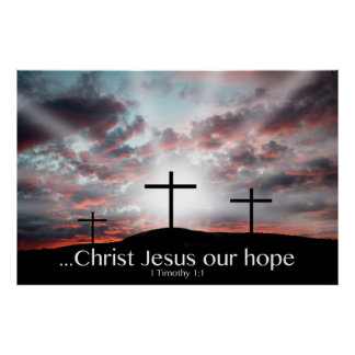 Christ Jesus our hope! Posters
