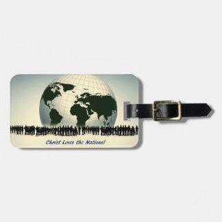 Christ Loves the Nations Luggage Tag Globe