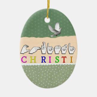 CHRISTI NAME SIGN FINGERSPELLED ASL CERAMIC ORNAMENT