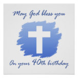 Christian 40th Birthday Gifts Posters