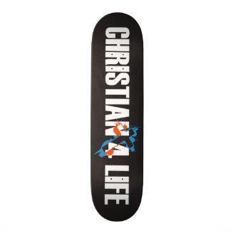 Christian 4 Life Skateboard