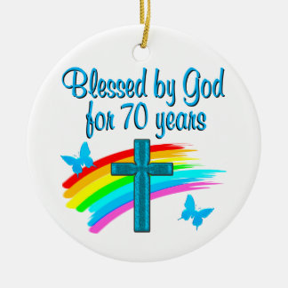CHRISTIAN 70TH BIRTHDAY CROSS AND RAINBOWS CERAMIC ORNAMENT