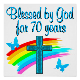 CHRISTIAN 70TH BIRTHDAY CROSS AND RAINBOWS POSTER