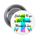 CHRISTIAN 90TH 2 INCH ROUND BUTTON