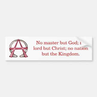 Christian Anarchy Bumper Sticker