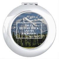 Christian Bible Verse He is my Rock Mountain Compact Mirror