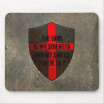 Christian Bible Verse Psalm 28:7 Lord..my strength Mousepad