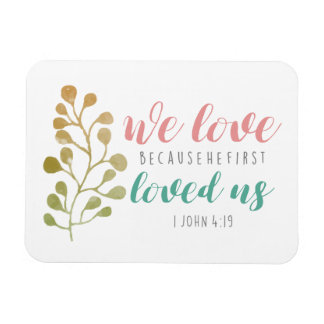 Christian BIBLE VERSE We Love Because fridge Magnet