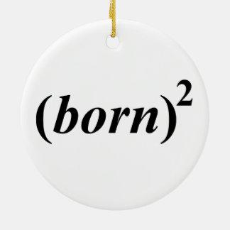 "Christian ""born again"" ceramic ornament"
