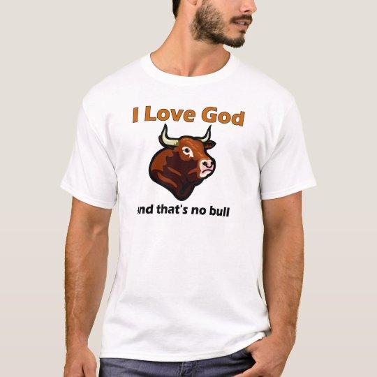 Christian bull saying T-Shirt
