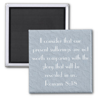 christian butterflies bible verse Romans 8:18 2 Inch Square Magnet