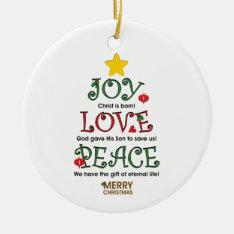 Christian Christmas Joy Love And Peace Ornament at Zazzle