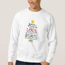 Christian Christmas Joy Love and Peace Sweatshirt