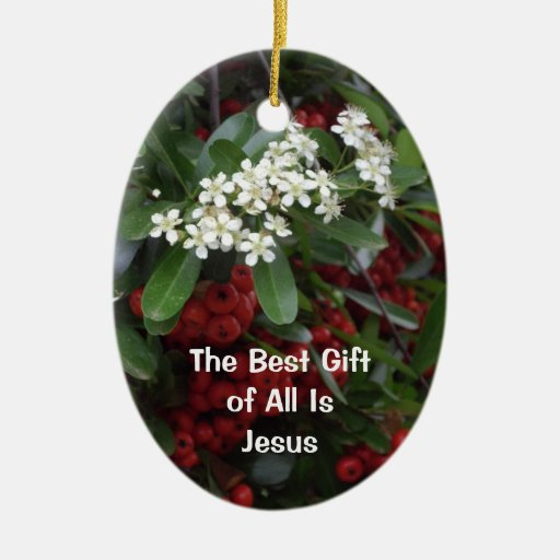 Christian Christmas Ornament The Best Gift Zazzle