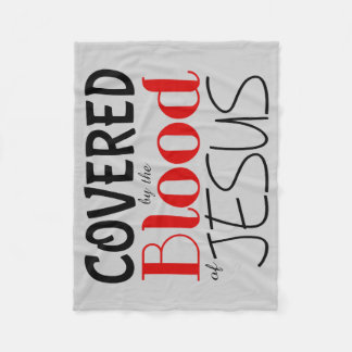 Christian COVERED BY BLOOD OF JESUS Fleece Blanket
