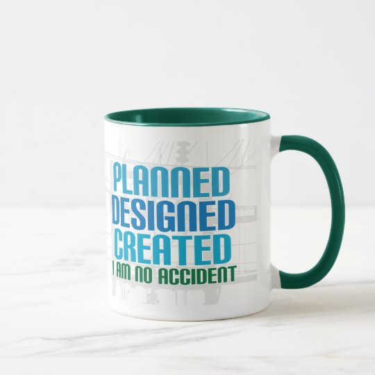 Christian creation mug: Planned Designed Created Mug