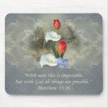 Christian Faith Art ~ Matthew 19:26 Mouse Pad
