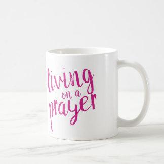 Christian Faith Living on a Prayer Pink Coffee Mug