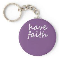 Christian gift design I have faith Keychain
