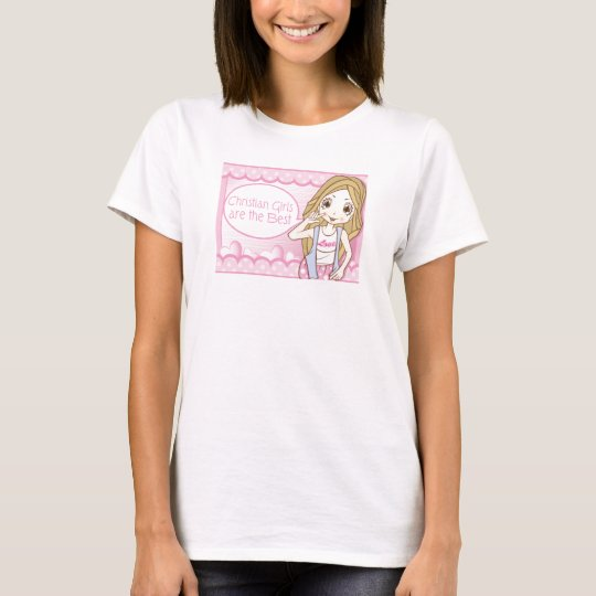 Christian Girls are the Best T-Shirt