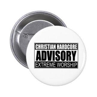 Christian Hardcore Advisory... Pinback Button