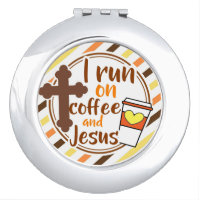 Christian I run on Coffee and Jesus Beauty Compact Mirror