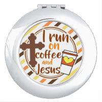 Christian I run on Coffee and Jesus Beauty Compact Mirror