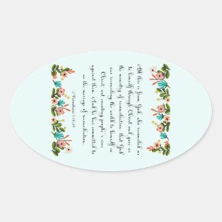 Christian inspirational Art- 2 Corinthians 5:18-19 Oval Sticker