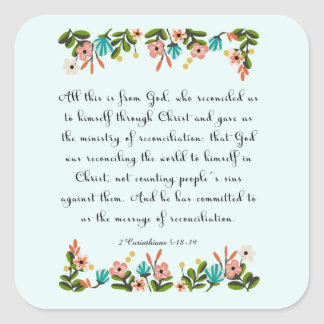 Christian inspirational Art- 2 Corinthians 5:18-19 Square Sticker