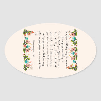 Christian inspirational Art - Deuteronomy 11:13-14 Oval Sticker