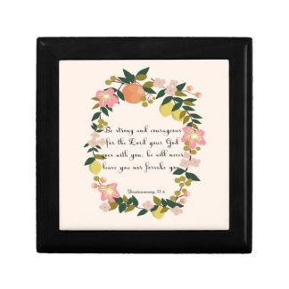 Christian inspirational Art - Deuteronomy 31:6 Jewelry Box