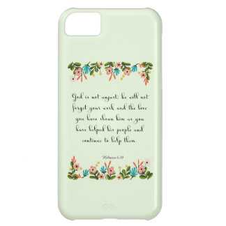 Christian inspirational Art - Hebrew 6:10 Case For iPhone 5C