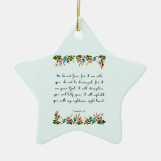 Christian inspirational Art - Isaiah 41:10 Ceramic Ornament