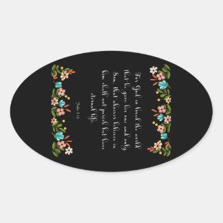 Christian inspirational Art  - John 3:16 Oval Sticker