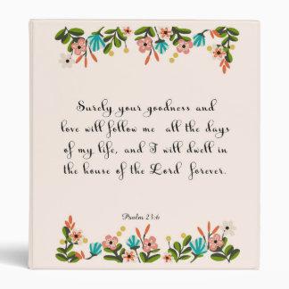 Christian inspirational Art - Psalm 23:6 Binder